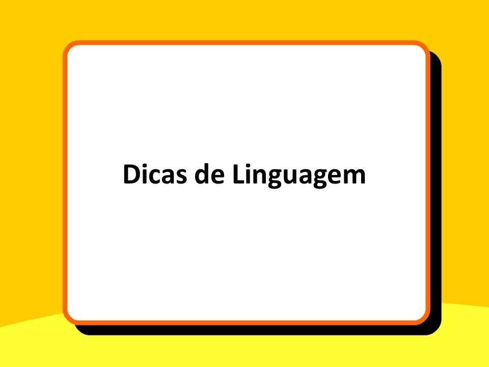 Dicas de Linguagem