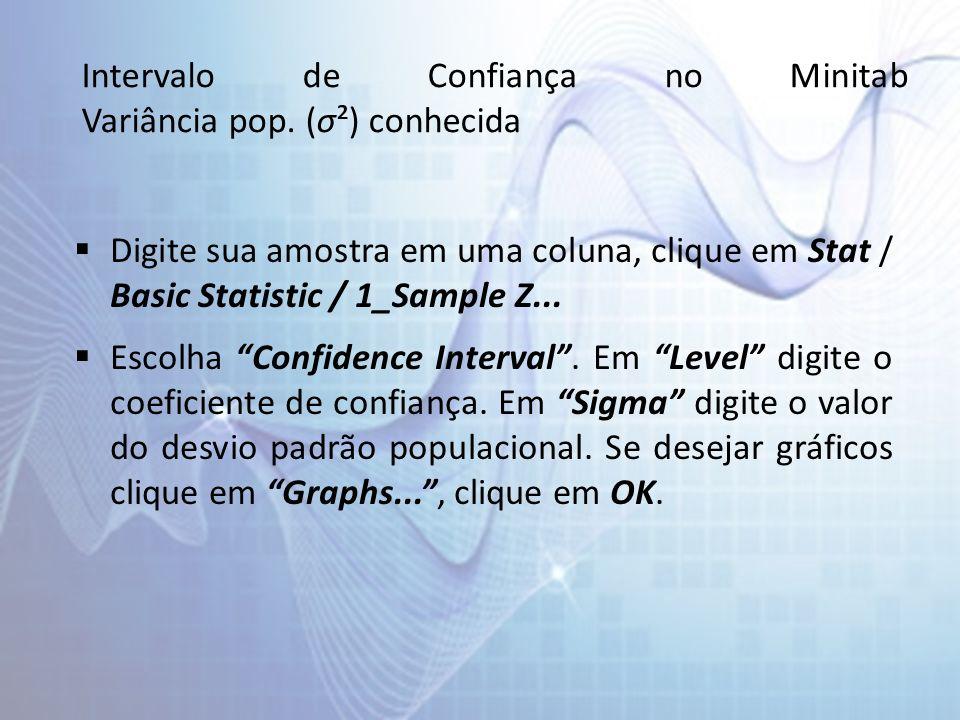 Intervalo de Confiança no Minitab Variância pop.