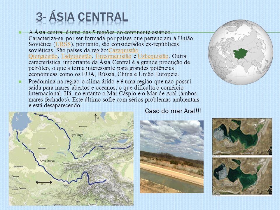 A Ásia central é uma das 5 regiões do continente asiático. Caracteriza-se por ser formada por países que pertenciam à União Soviética (URSS), por tant