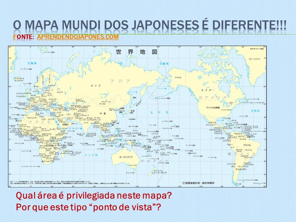Qual área é privilegiada neste mapa? Por que este tipo ponto de vista?