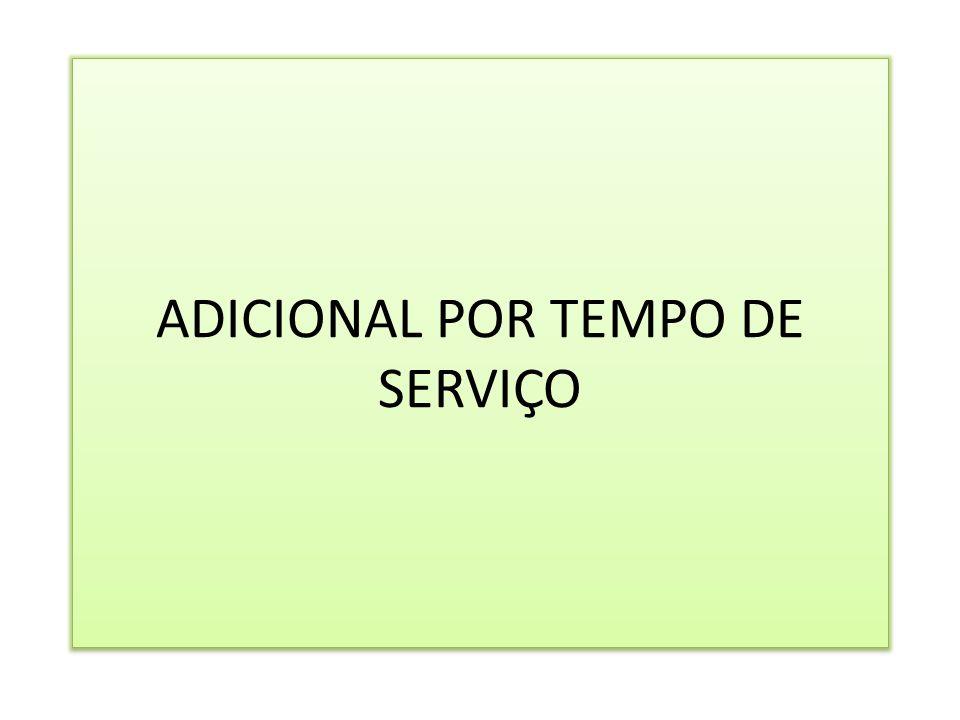 ADICIONAL POR TEMPO DE SERVIÇO