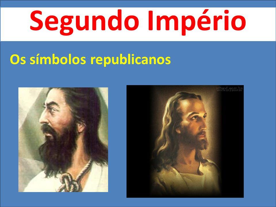 Segundo Império Os símbolos republicanos