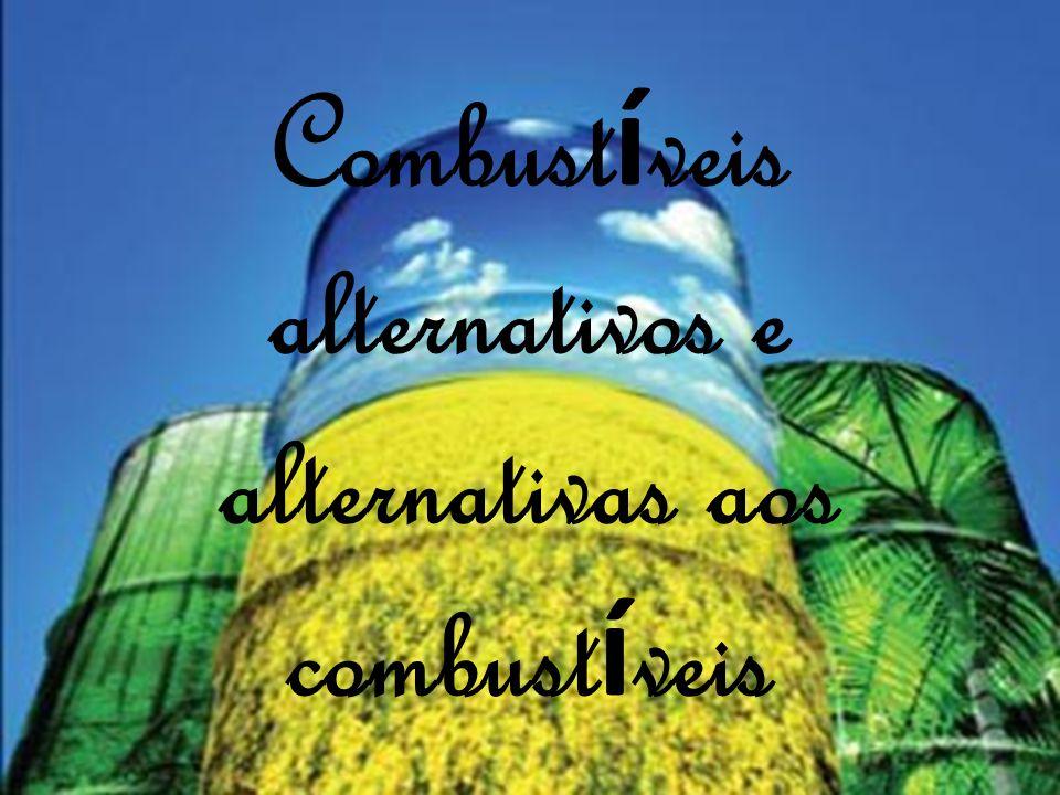 Combust í veis alternativos e alternativas aos combust í veis