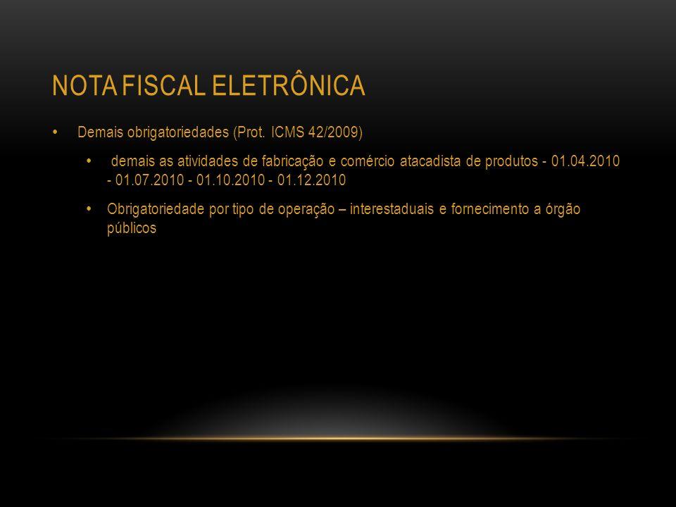 NOTA FISCAL ELETRÔNICA Obrigatoriedade por atividade econômica (Prot.