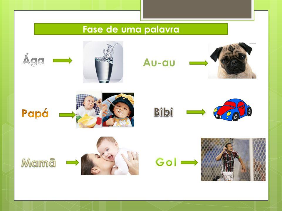 Fase de uma palavra Au-au