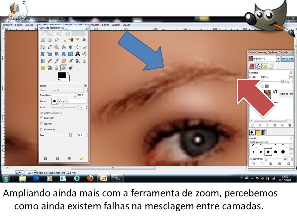 Ampliando ainda mais com a ferramenta de zoom, percebemos como ainda existem falhas na mesclagem entre camadas.