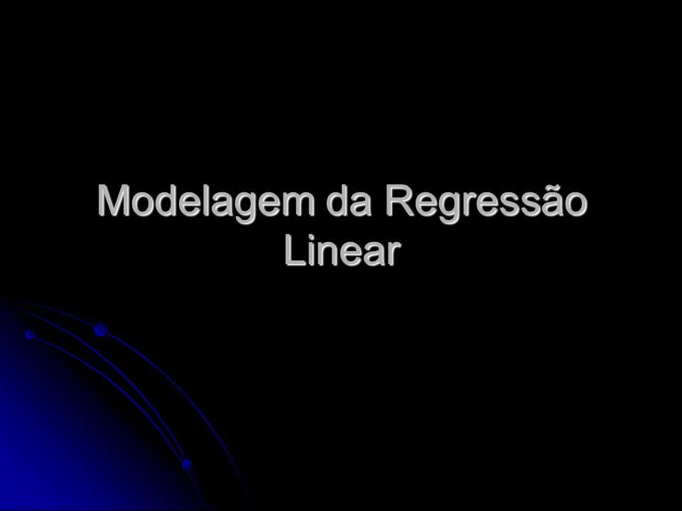 Modelagem da Regressão Linear