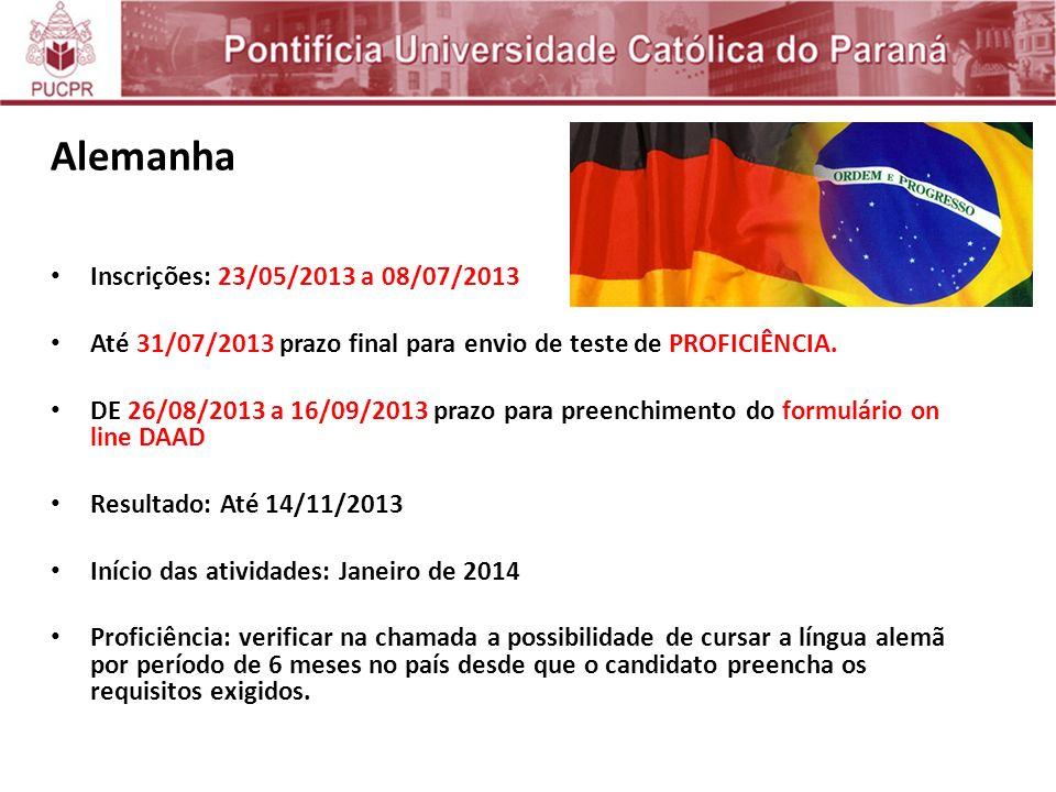 Alemanha Inscrições: 23/05/2013 a 08/07/2013 Até 31/07/2013 prazo final para envio de teste de PROFICIÊNCIA.