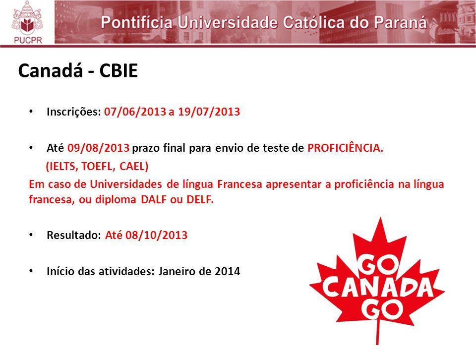 Inscrições: 07/06/2013 a 19/07/2013 Até 09/08/2013 prazo final para envio de teste de PROFICIÊNCIA.