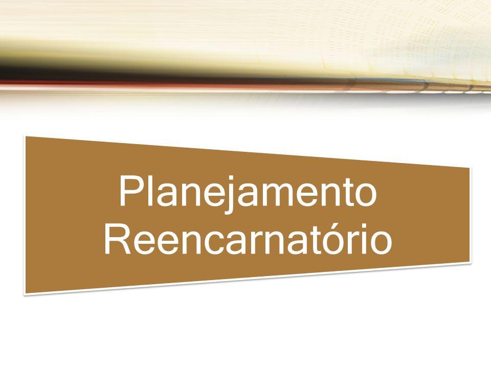 Planejamento Reencarnatório