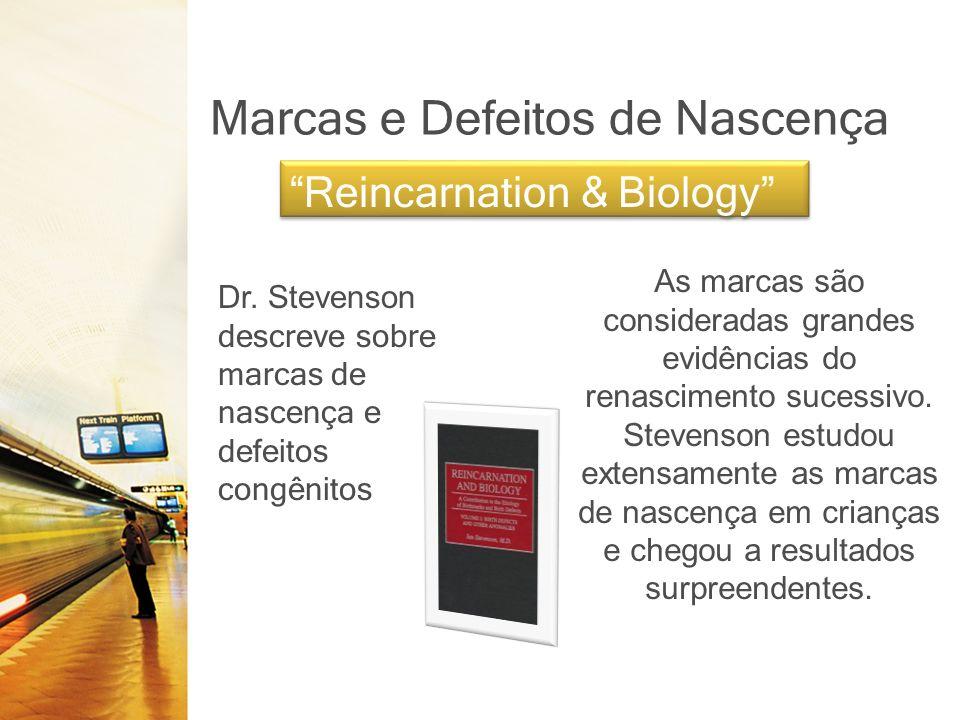 Marcas e Defeitos de Nascença Reincarnation & Biology Dr.