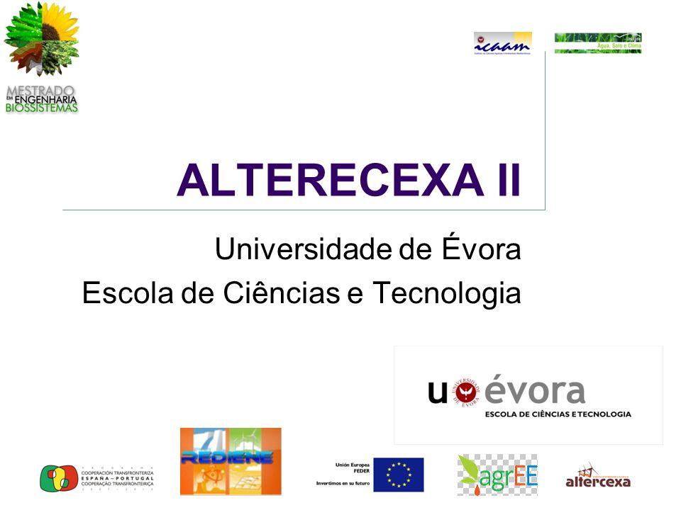 ALTERECEXA II Universidade de Évora Escola de Ciências e Tecnologia