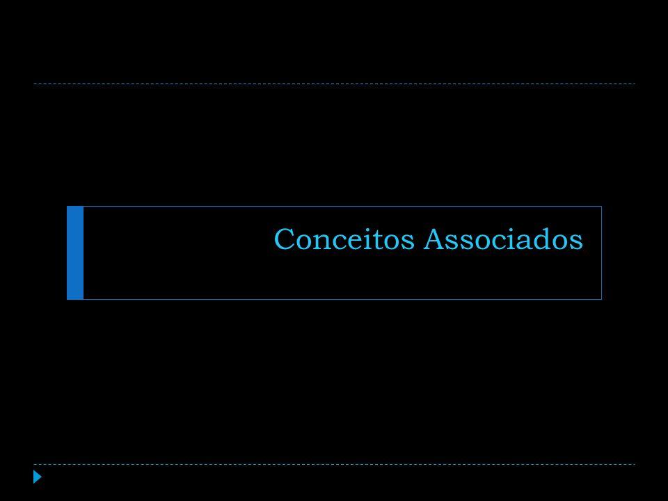 Conceitos Associados