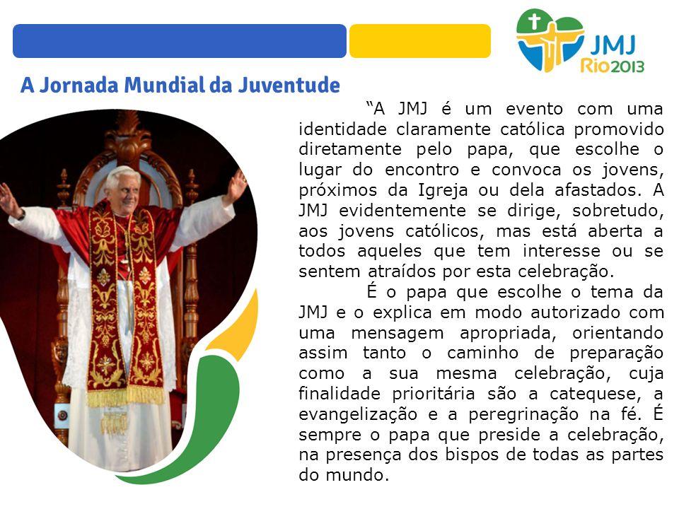 A JMJ é um evento com uma identidade claramente católica promovido diretamente pelo papa, que escolhe o lugar do encontro e convoca os jovens, próximo