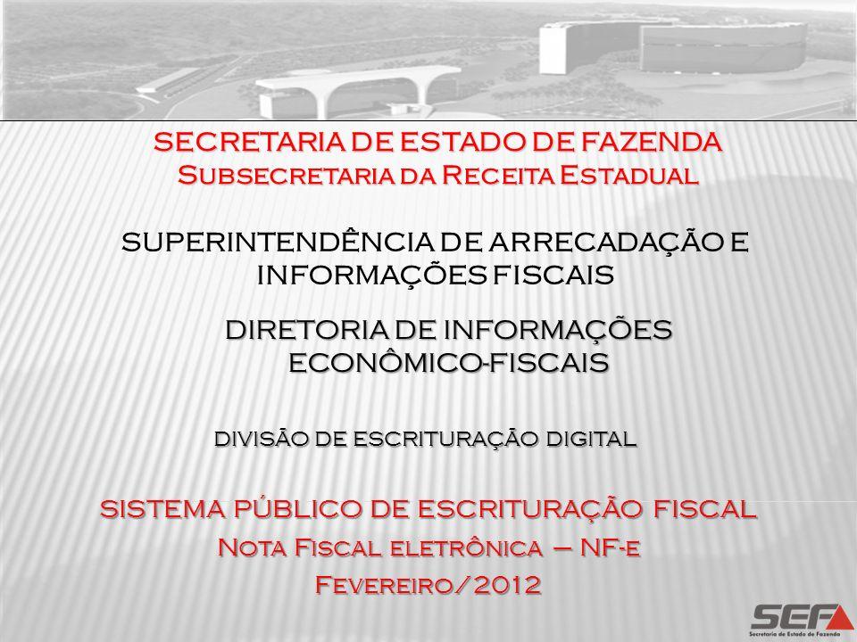 ALERTAS Nota Técnica 2011/004 - Eliminação do Ano da chave natural da NF-e vigência a partir de 01/11/2011; Nota Técnica 2011/006 – transformação do cancelamento em Evento da NF-e: Disponibilização do WebService a partir de 01/07/2012; Desativação do WebService antigo em 01/12/2012; Manual de Boas Práticas para emissão da NF-e – Portal Nacional – Documentos/Diversos (Consumo Indevido do Ambiente de Autorização)Consumo Indevido do Ambiente de Autorização SUPERINTENDÊNCIA DE ARRECADAÇÃO E INFORMAÇÕES FISCAIS