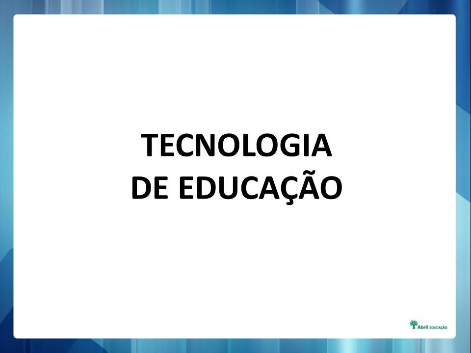 TECNOLOGIA DE EDUCAÇÃO