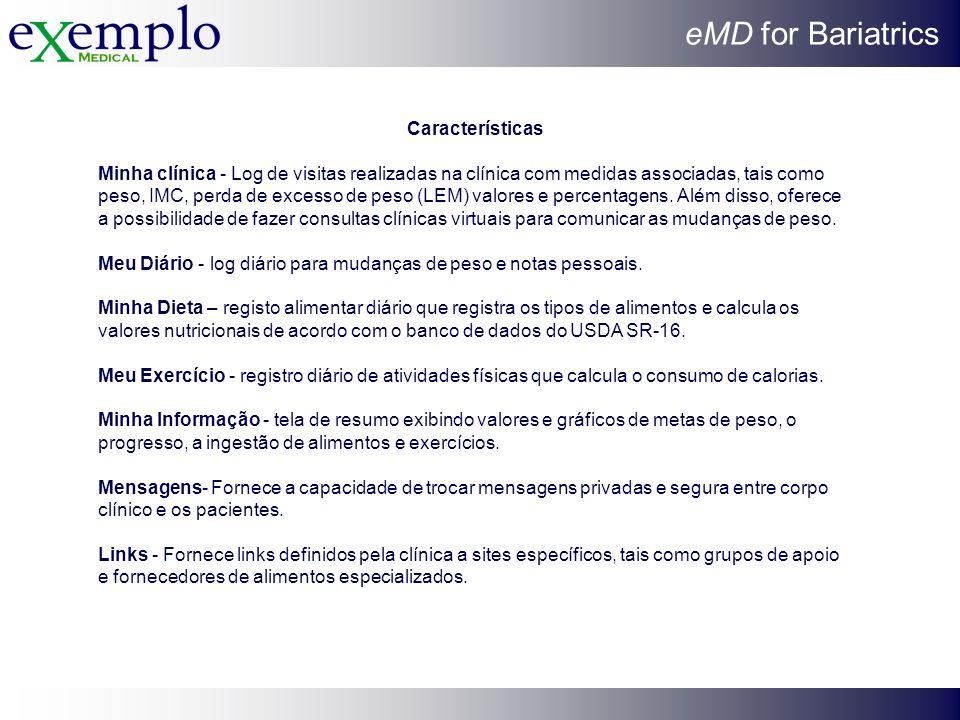 eMD for Bariatrics Características Minha clínica - Log de visitas realizadas na clínica com medidas associadas, tais como peso, IMC, perda de excesso