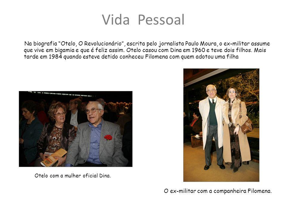 Vida Pessoal Na biografia Otelo, O Revolucionário, escrita pelo jornalista Paulo Moura, o ex-militar assume que vive em bigamia e que é feliz assim.
