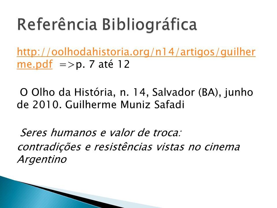http://oolhodahistoria.org/n14/artigos/guilher me.pdfhttp://oolhodahistoria.org/n14/artigos/guilher me.pdf =>p.