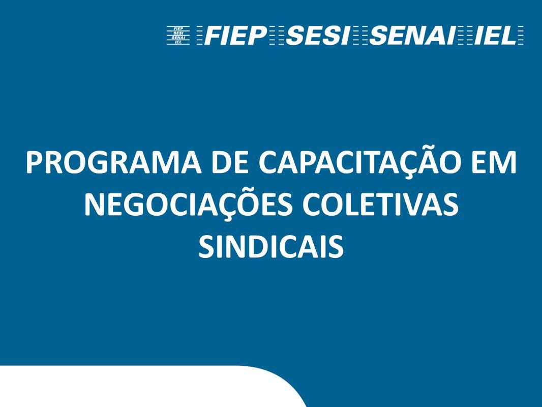 PROGRAMA DE CAPACITAÇÃO EM NEGOCIAÇÕES COLETIVAS SINDICAIS