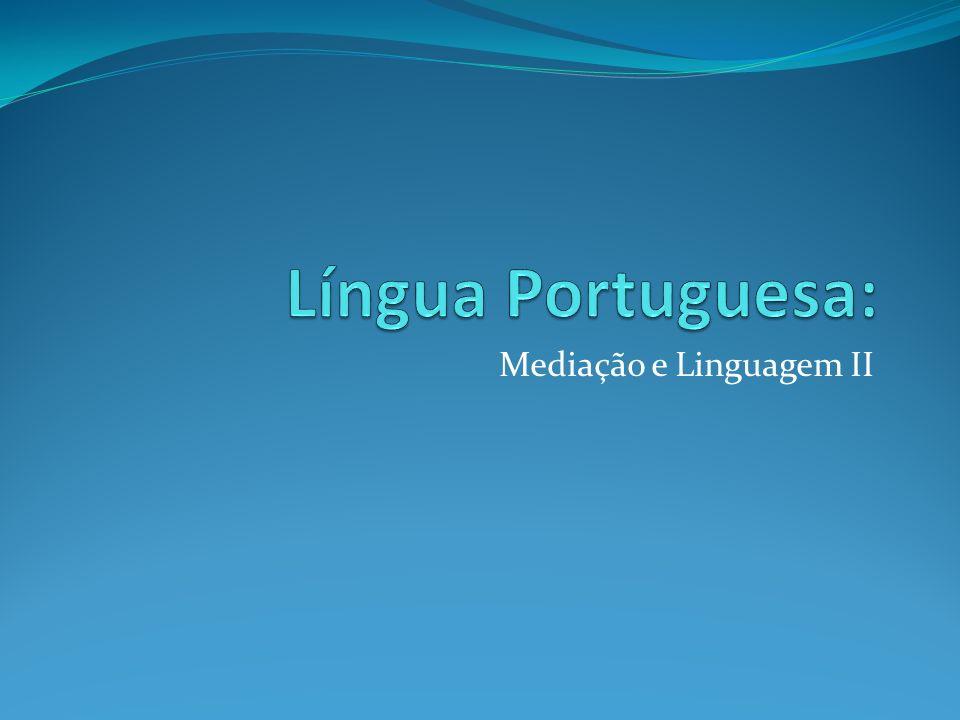 Mediação e Linguagem II