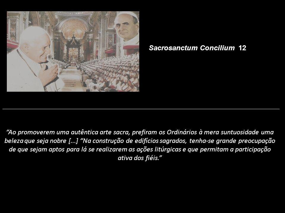 Ao promoverem uma autêntica arte sacra, prefiram os Ordinários à mera suntuosidade uma beleza que seja nobre [...] Na construção de edifícios sagrados