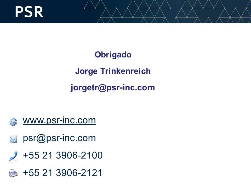 www.psr-inc.com psr@psr-inc.com +55 21 3906-2100 +55 21 3906-2121 Obrigado Jorge Trinkenreich jorgetr@psr-inc.com