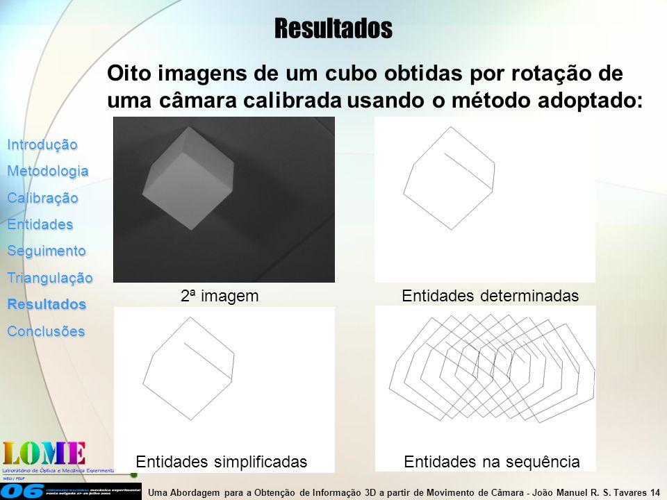 Uma Abordagem para a Obtenção de Informação 3D a partir de Movimento de Câmara- João Manuel R.