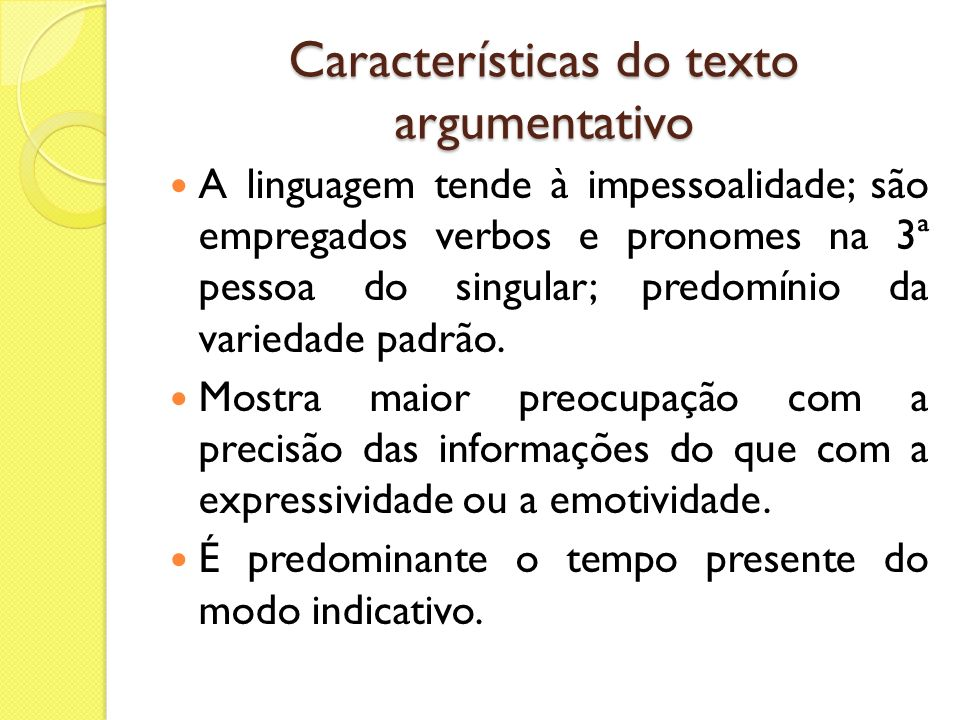 Elementos do texto argumentativo Tema: É o assunto de que se trata o texto.