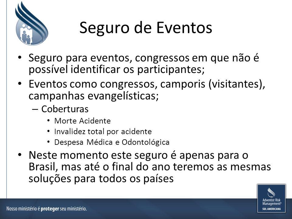 Seguro de Eventos Seguro para eventos, congressos em que não é possível identificar os participantes; Eventos como congressos, camporis (visitantes),