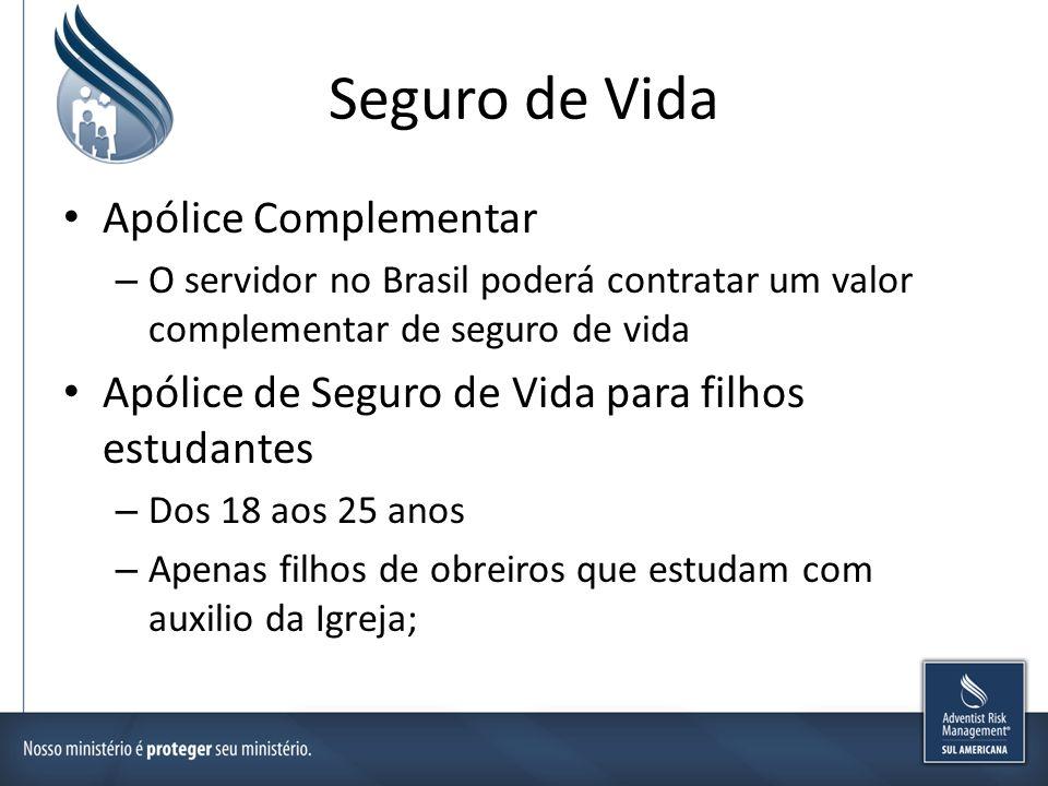 Seguro de Vida Apólice Complementar – O servidor no Brasil poderá contratar um valor complementar de seguro de vida Apólice de Seguro de Vida para fil