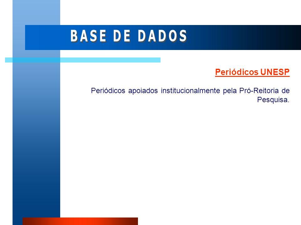 Periódicos UNESP Periódicos apoiados institucionalmente pela Pró-Reitoria de Pesquisa.