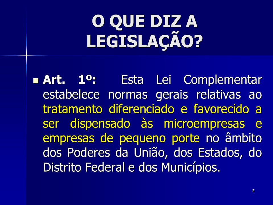 O QUE DIZ A LEGISLAÇÃO.Art.
