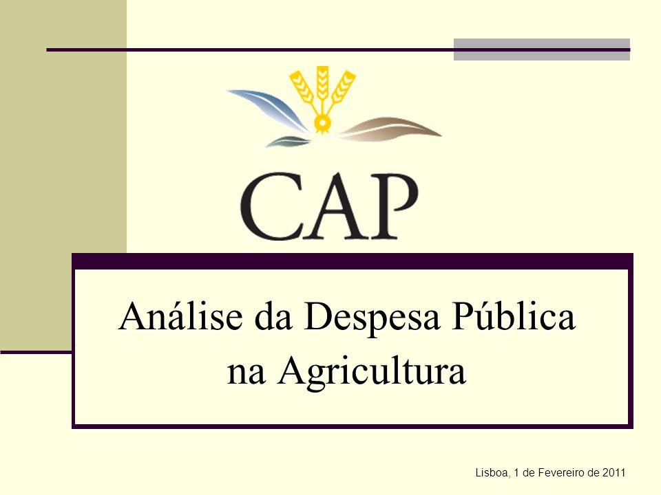 Análise da Despesa Pública na Agricultura Lisboa, 1 de Fevereiro de 2011