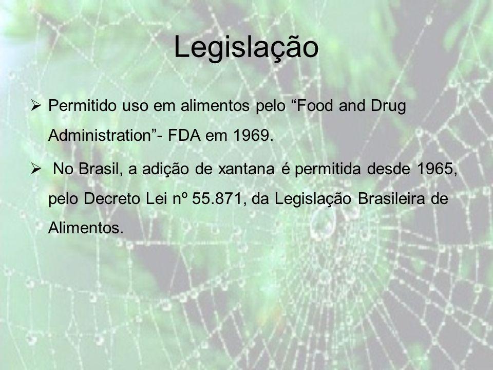 Legislação Permitido uso em alimentos pelo Food and Drug Administration- FDA em 1969.
