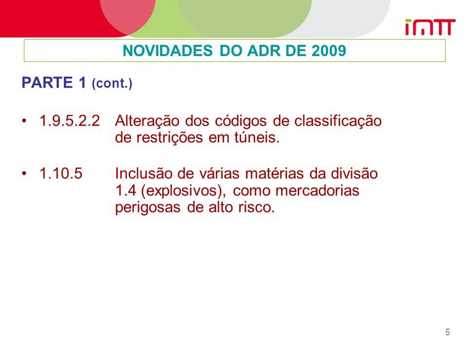 5 PARTE 1 (cont.) 1.9.5.2.2 Alteração dos códigos de classificação de restrições em túneis.