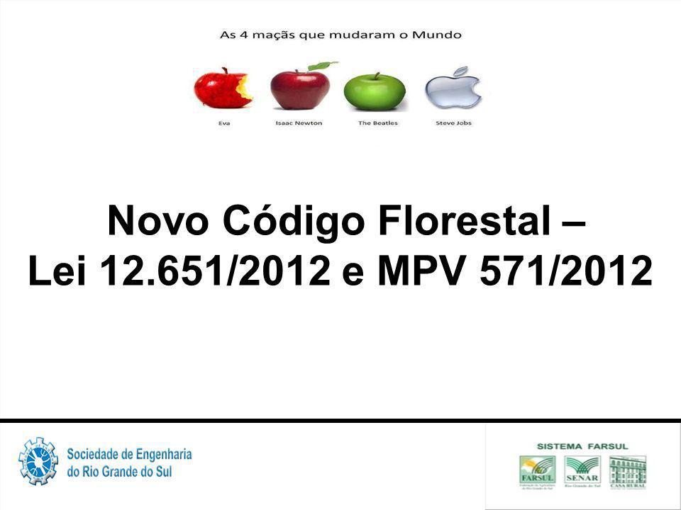 Novo Código Florestal – Lei 12.651/2012 e MPV 571/2012