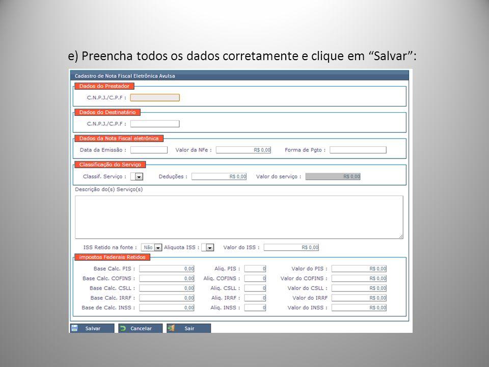 e) Preencha todos os dados corretamente e clique em Salvar: