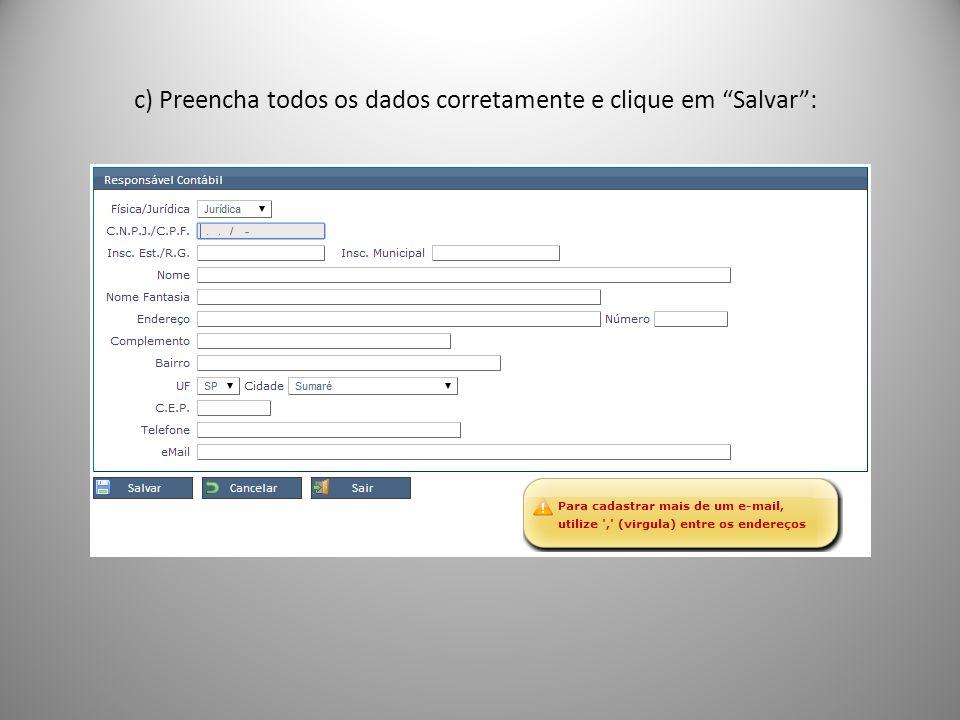 c) Preencha todos os dados corretamente e clique em Salvar: