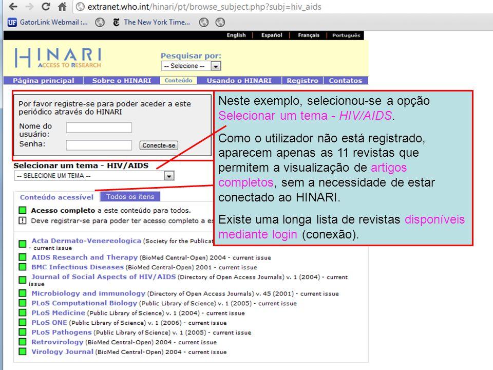 Neste exemplo, selecionou-se a opção Selecionar um tema - HIV/AIDS. Como o utilizador não está registrado, aparecem apenas as 11 revistas que permitem