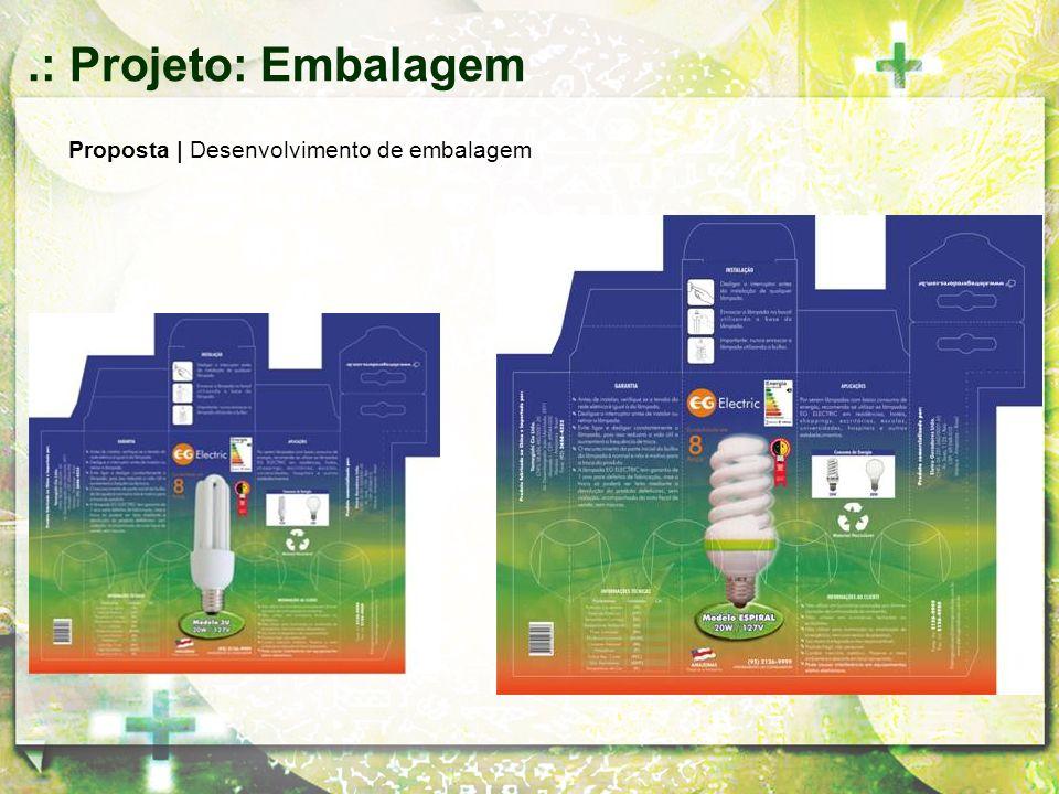 Proposta | Desenvolvimento de embalagem.: Projeto: Embalagem