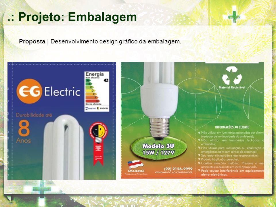Proposta | Desenvolvimento design gráfico da embalagem..: Projeto: Embalagem
