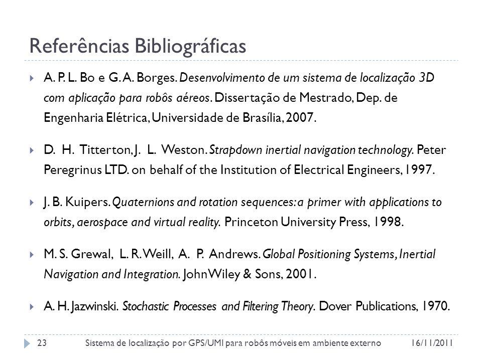 Referências Bibliográficas A.P. L. Bo e G. A. Borges.