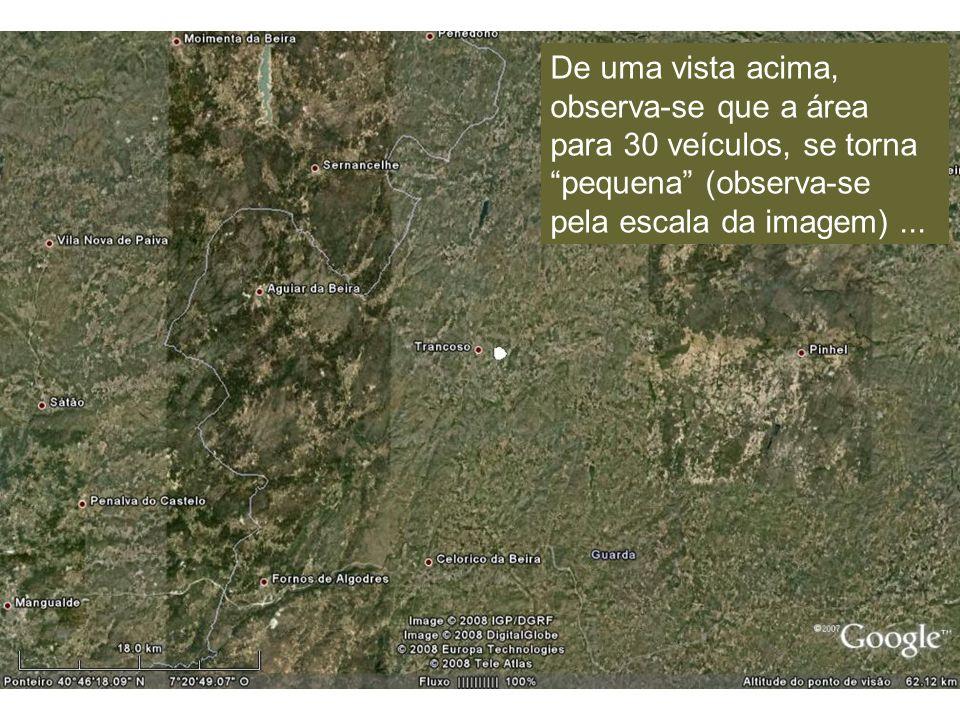 De uma vista acima, observa-se que a área para 30 veículos, se torna pequena (observa-se pela escala da imagem)...