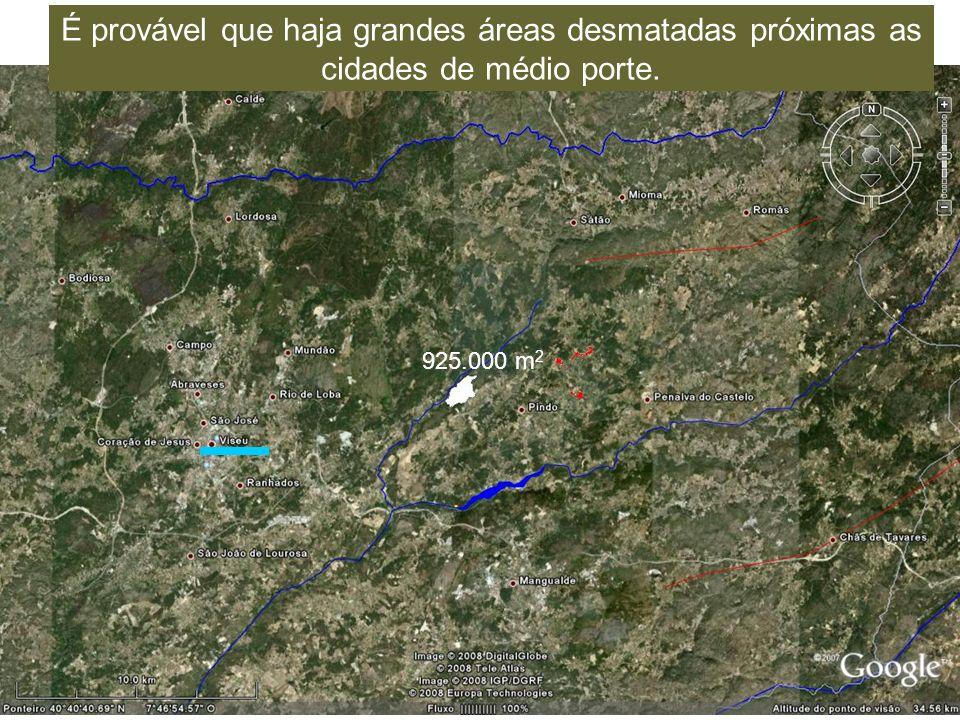 É provável que haja grandes áreas desmatadas próximas as cidades de médio porte. 925.000 m 2