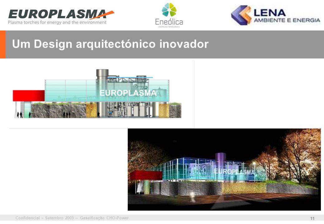 Confidencial – Setembro 2009 – Gaseificação CHO-Power 11 Um Design arquitectónico inovador