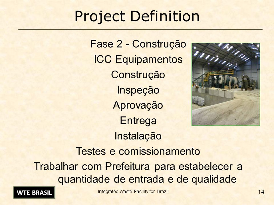Integrated Waste Facility for Brazil 15 Processing Streams WTE-BRASIL