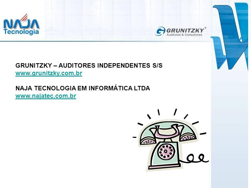 GRUNITZKY – AUDITORES INDEPENDENTES S/S www.grunitzky.com.br NAJA TECNOLOGIA EM INFORMÁTICA LTDA www.najatec.com.br