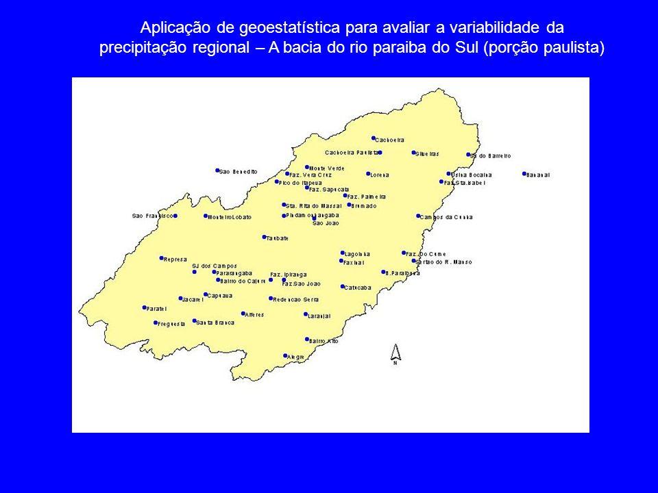 Aplicação de geoestatística para avaliar a variabilidade da precipitação regional – A bacia do rio paraiba do Sul (porção paulista)