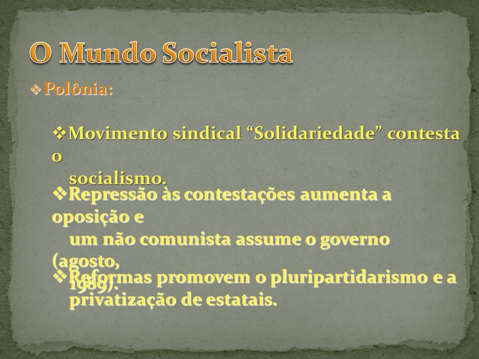 Polônia: Polônia: Movimento sindical Solidariedade contesta o Movimento sindical Solidariedade contesta o socialismo.